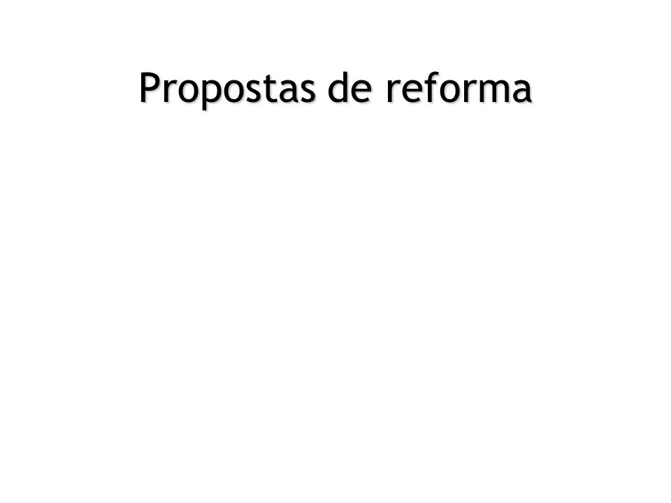 Propostas de reforma