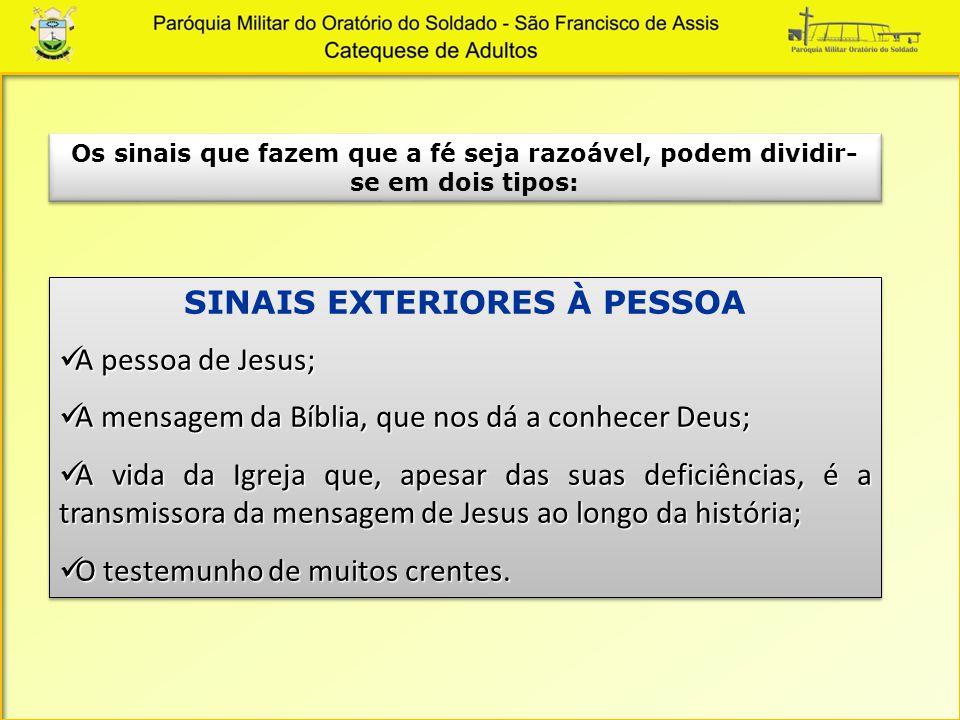 SINAIS EXTERIORES À PESSOA