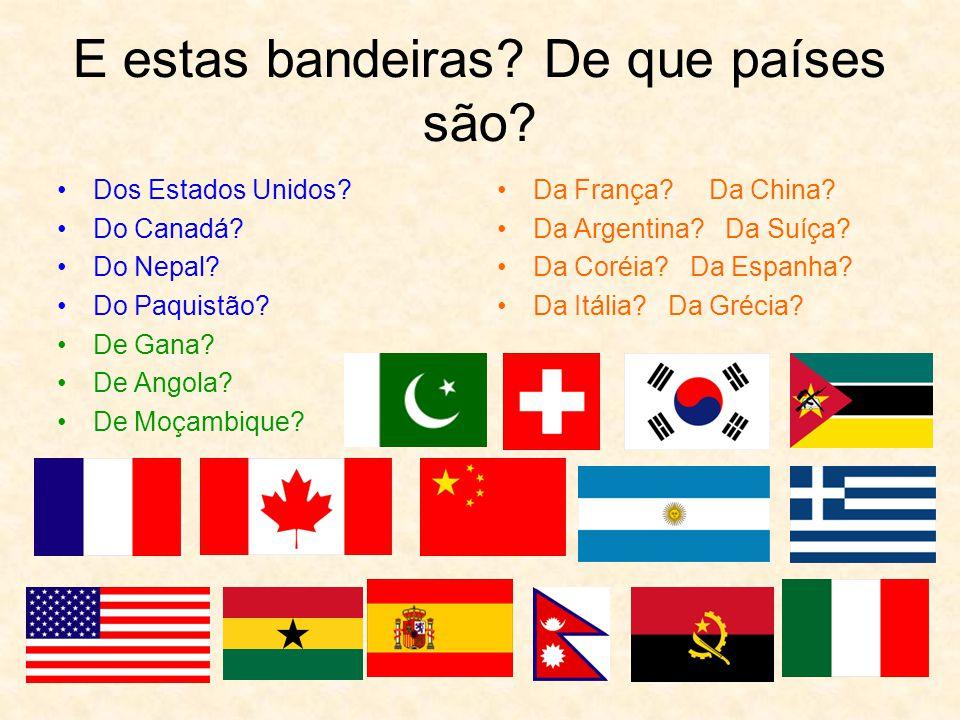 E estas bandeiras De que países são