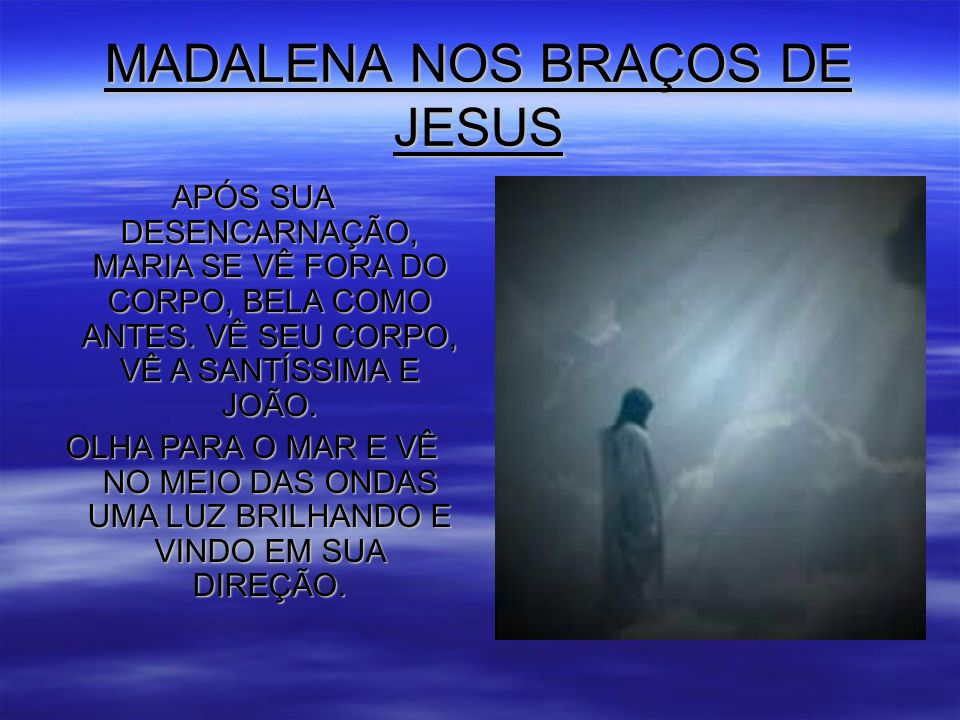MADALENA NOS BRAÇOS DE JESUS