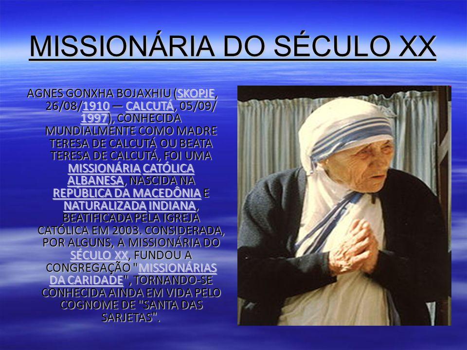 MISSIONÁRIA DO SÉCULO XX