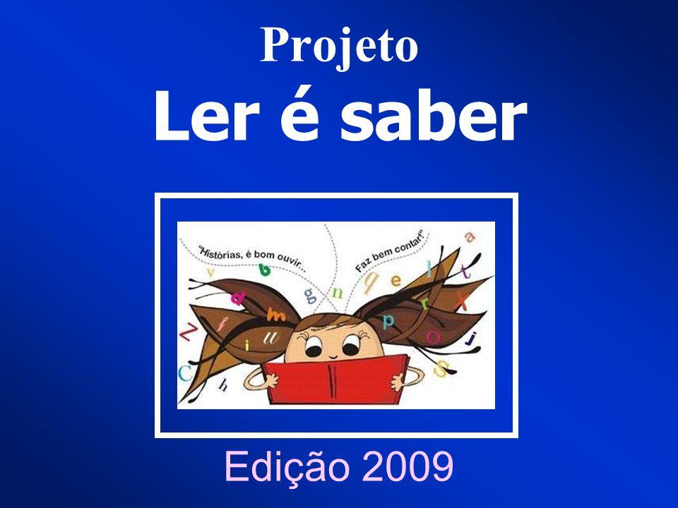 Projeto Ler é saber Edição 2009