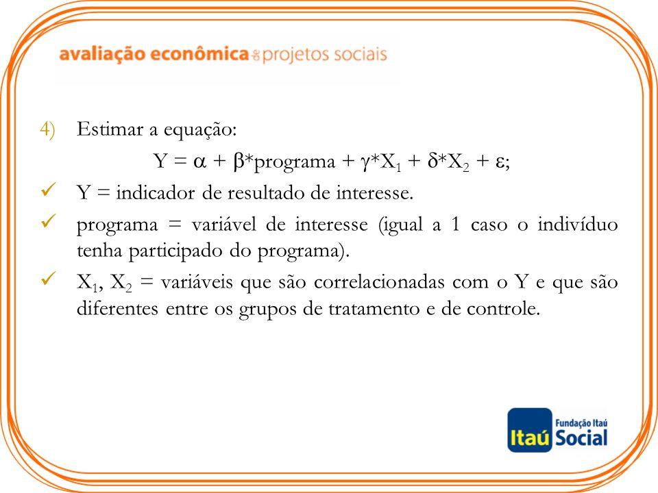 Y =  + *programa + *X1 + *X2 + ;