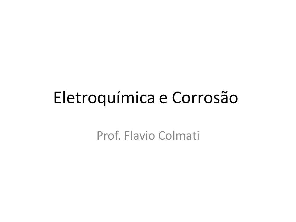 Eletroquímica e Corrosão