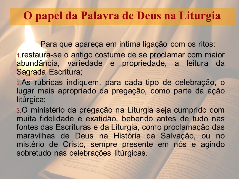 O papel da Palavra de Deus na Liturgia