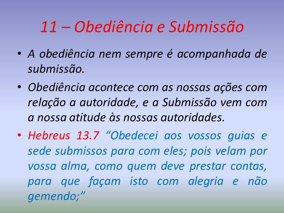 11 – Obediência e Submissão