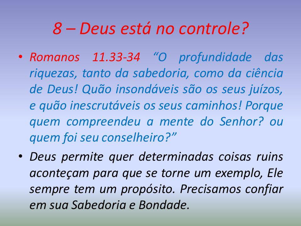 8 – Deus está no controle