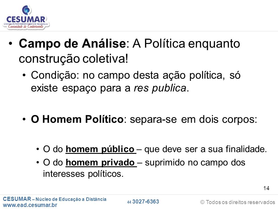 Campo de Análise: A Política enquanto construção coletiva!