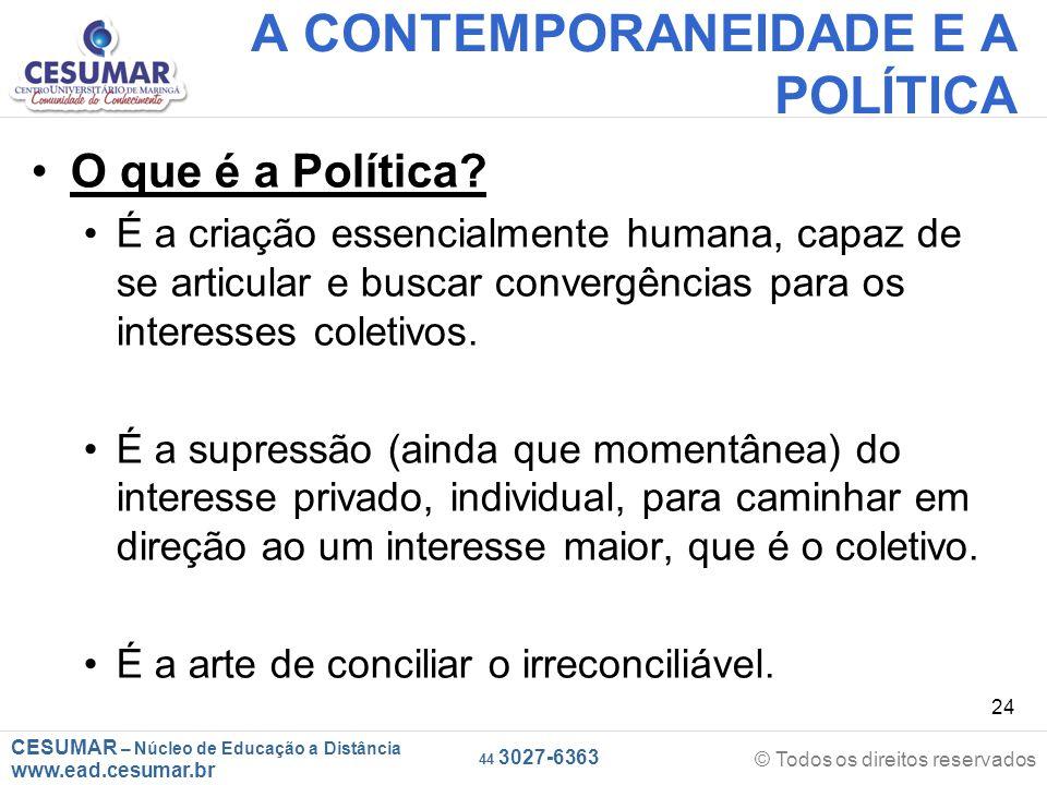 A CONTEMPORANEIDADE E A POLÍTICA