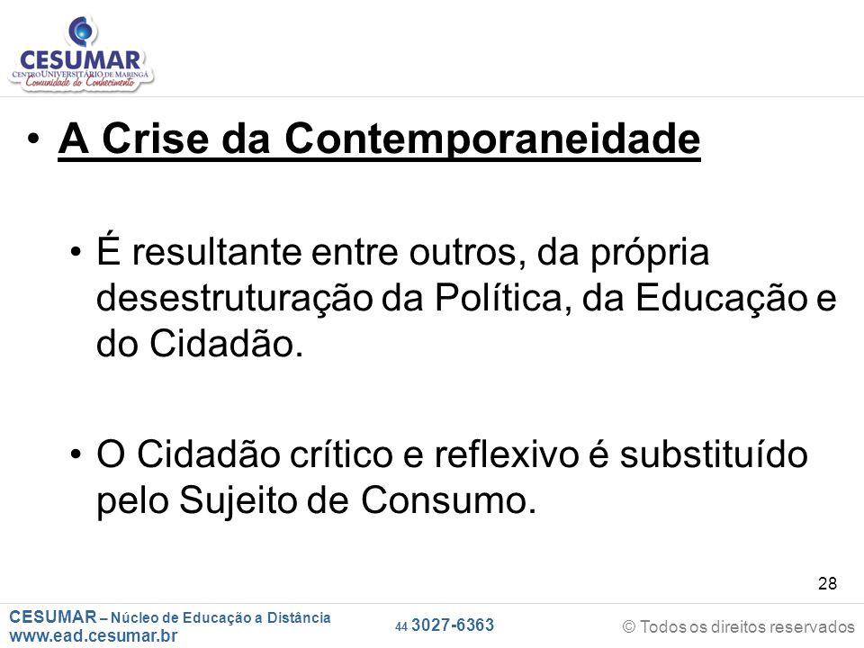 A Crise da Contemporaneidade