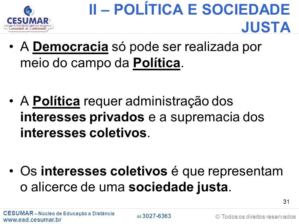 II – POLÍTICA E SOCIEDADE JUSTA