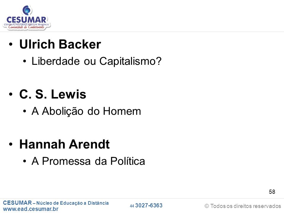 Ulrich Backer C. S. Lewis Hannah Arendt Liberdade ou Capitalismo