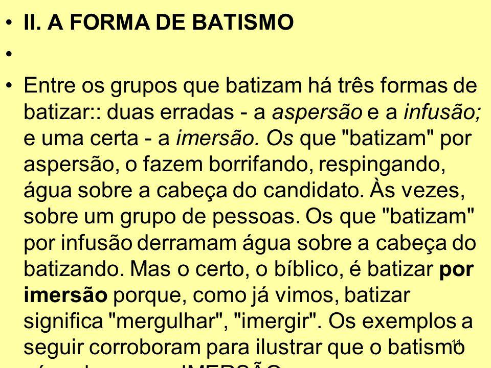 II. A FORMA DE BATISMO