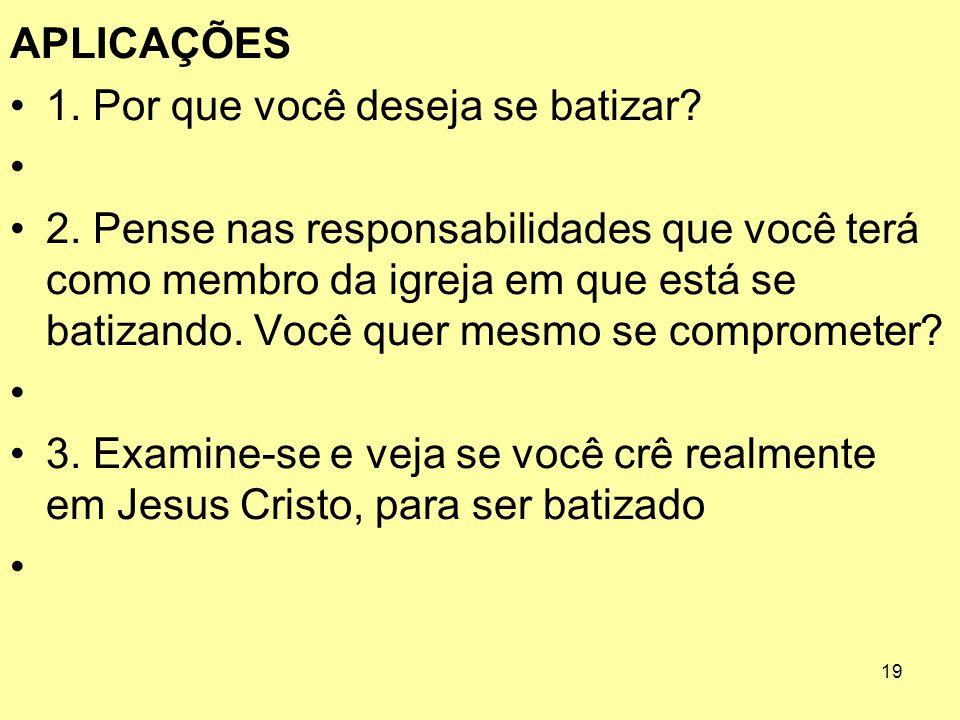 1. Por que você deseja se batizar