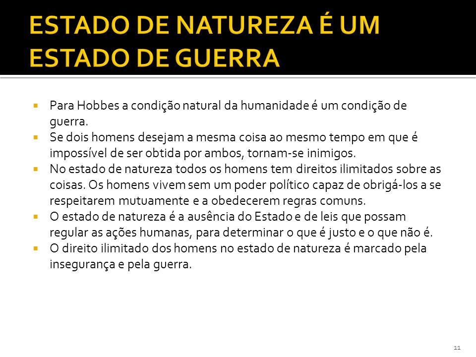 ESTADO DE NATUREZA É UM ESTADO DE GUERRA