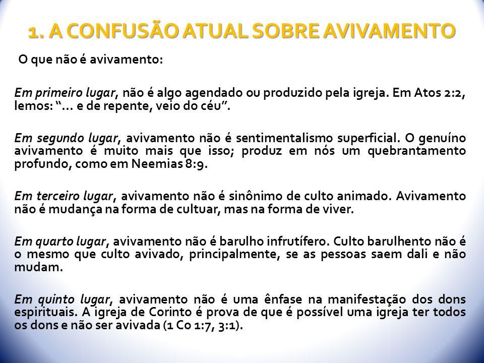 1. A CONFUSÃO ATUAL SOBRE AVIVAMENTO