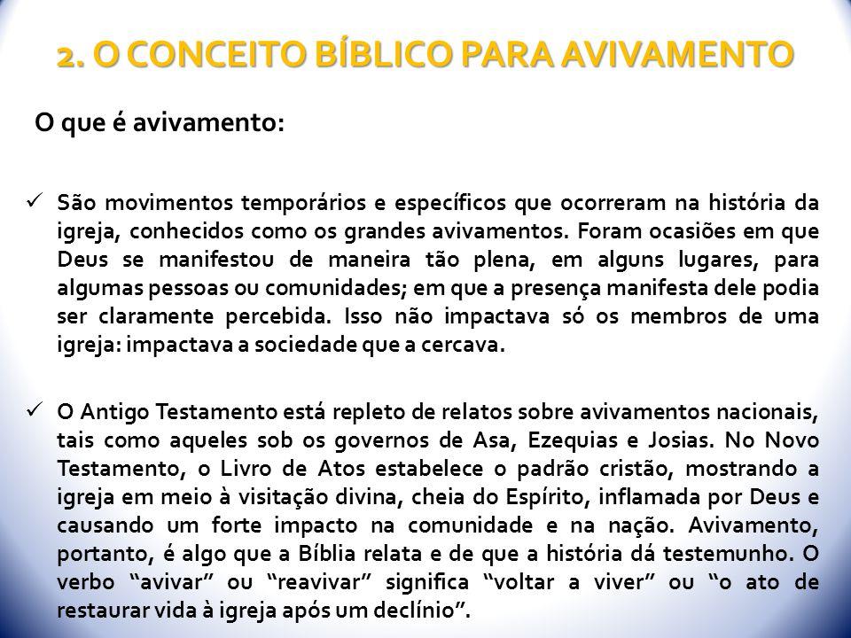 2. O CONCEITO BÍBLICO PARA AVIVAMENTO