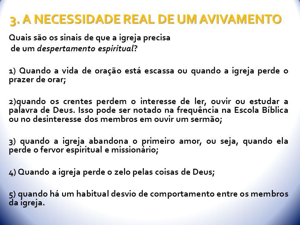 3. A NECESSIDADE REAL DE UM AVIVAMENTO