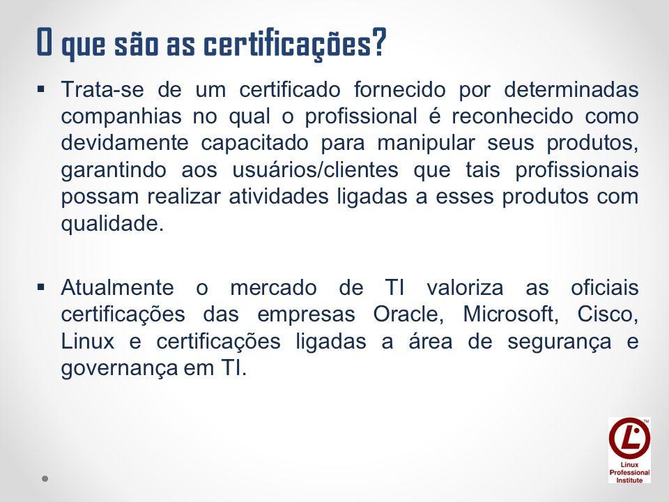 O que são as certificações