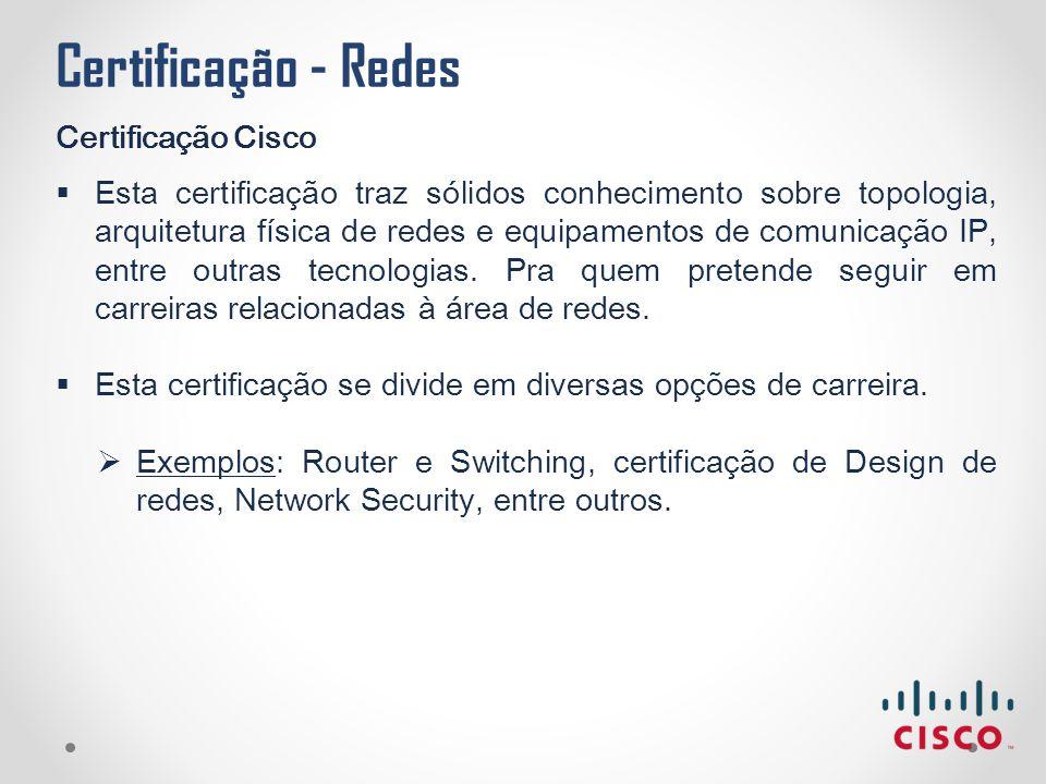 Certificação - Redes Certificação Cisco