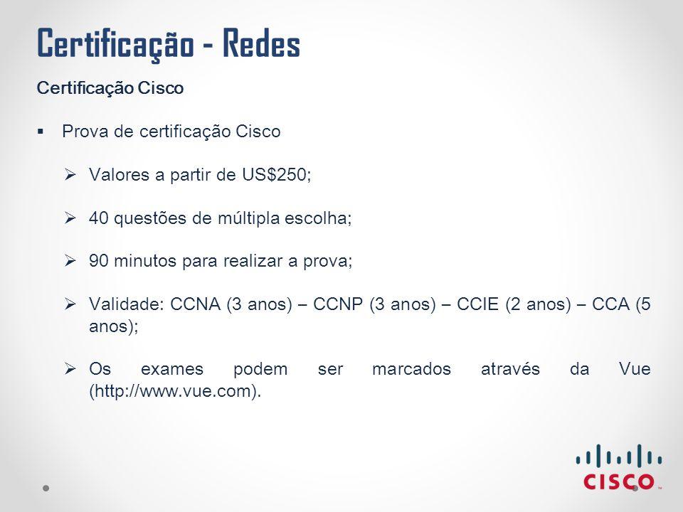 Certificação - Redes Certificação Cisco Prova de certificação Cisco
