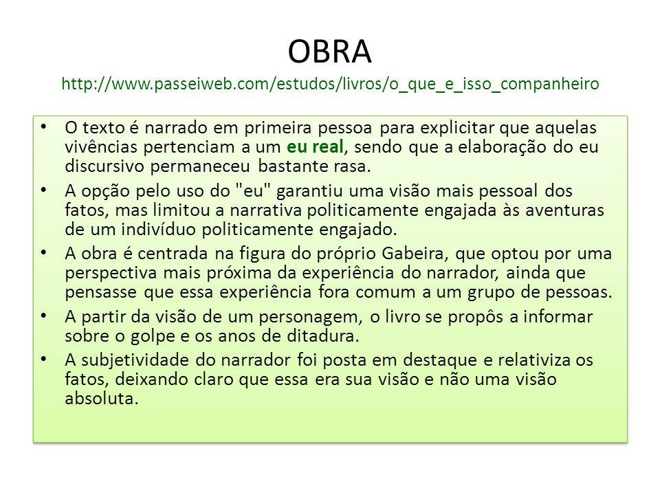 OBRA http://www.passeiweb.com/estudos/livros/o_que_e_isso_companheiro