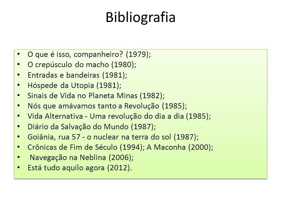 Bibliografia O que é isso, companheiro (1979);