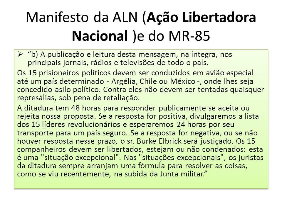 Manifesto da ALN (Ação Libertadora Nacional )e do MR-85