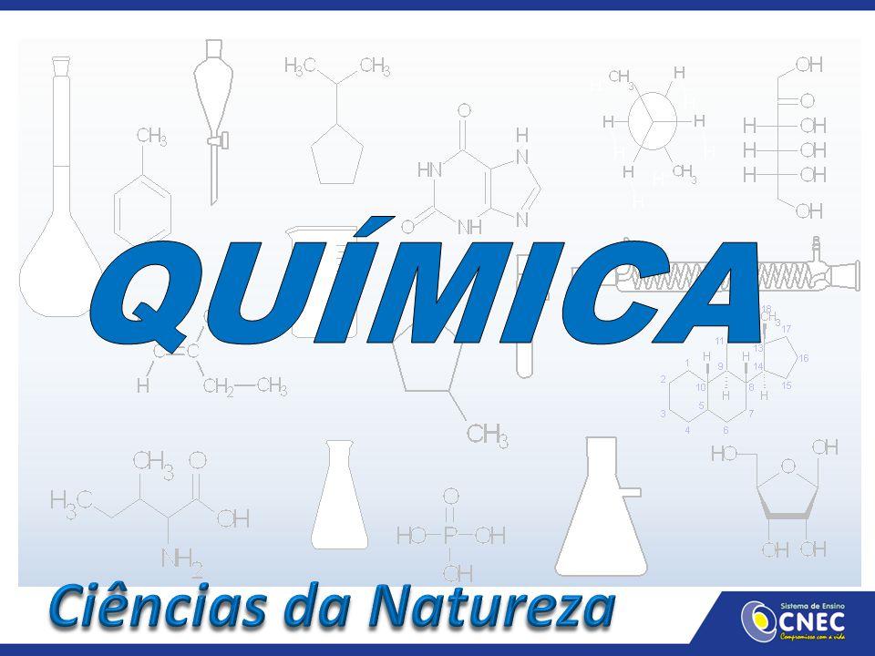 QUÍMICA Ciências da Natureza
