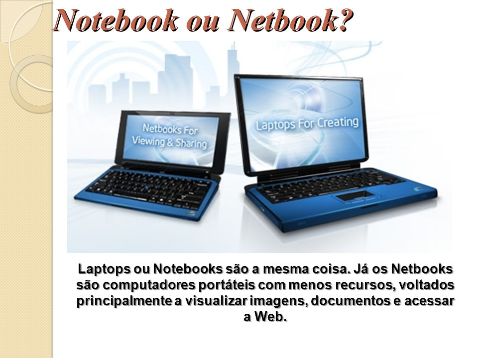 Notebook ou Netbook