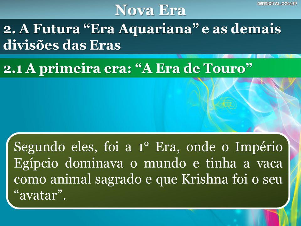 Nova Era 2. A Futura Era Aquariana e as demais divisões das Eras