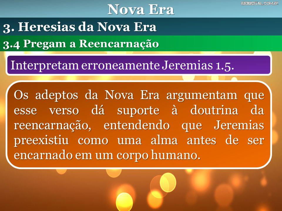 Nova Era 3. Heresias da Nova Era