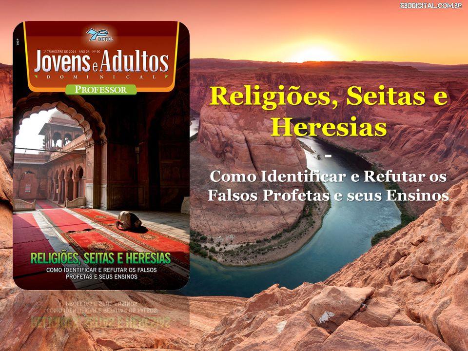 Religiões, Seitas e Heresias