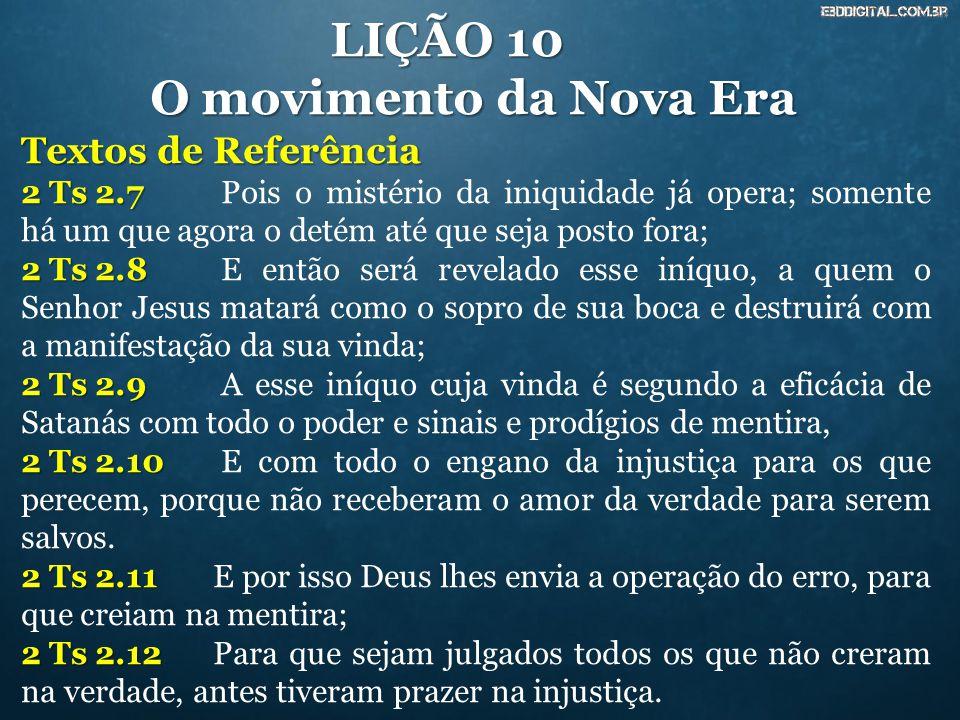 LIÇÃO 10 O movimento da Nova Era