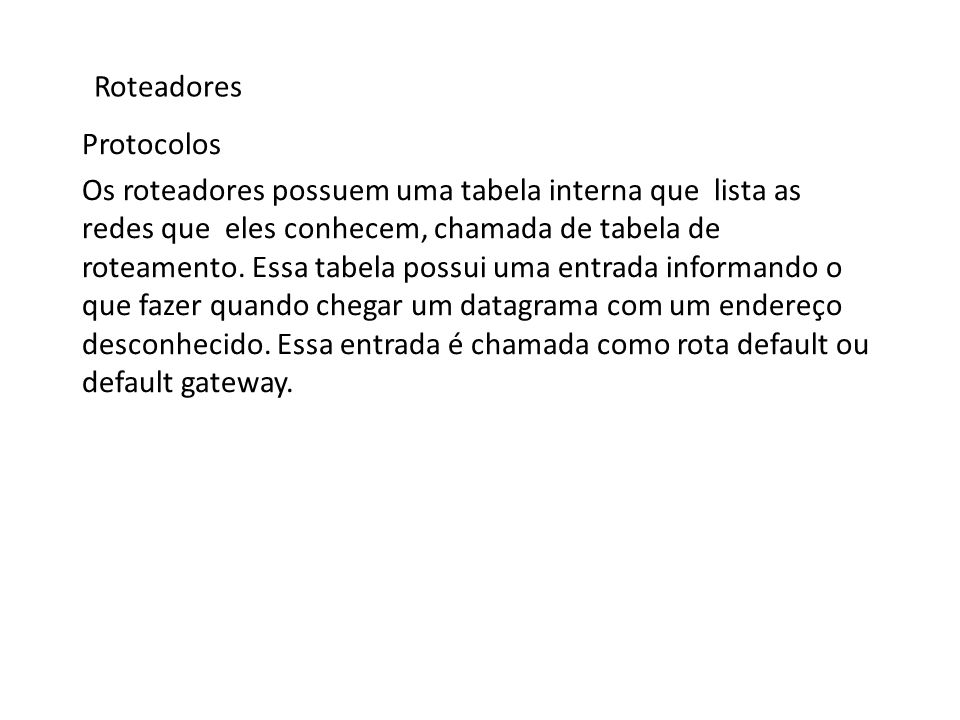 Roteadores Protocolos.