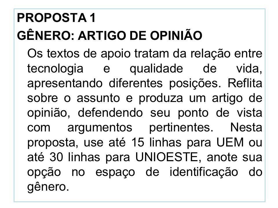 PROPOSTA 1 GÊNERO: ARTIGO DE OPINIÃO.