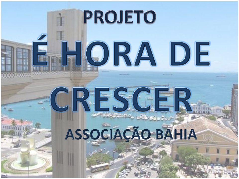 PROJETO É HORA DE CRESCER ASSOCIAÇÃO BAHIA