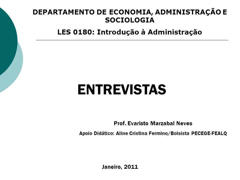 ENTREVISTAS DEPARTAMENTO DE ECONOMIA, ADMINISTRAÇÃO E SOCIOLOGIA