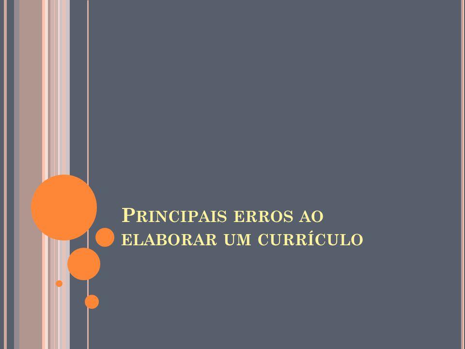 Principais erros ao elaborar um currículo