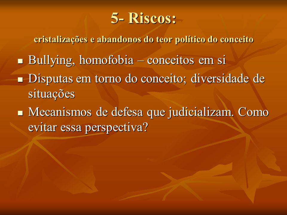 5- Riscos: cristalizações e abandonos do teor político do conceito