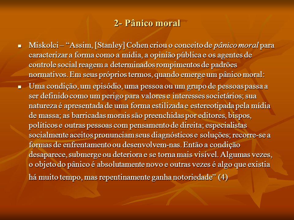 2- Pânico moral