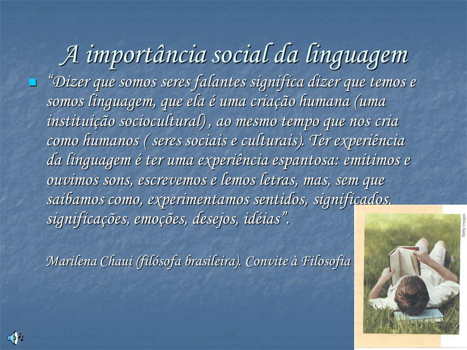 A importância social da linguagem