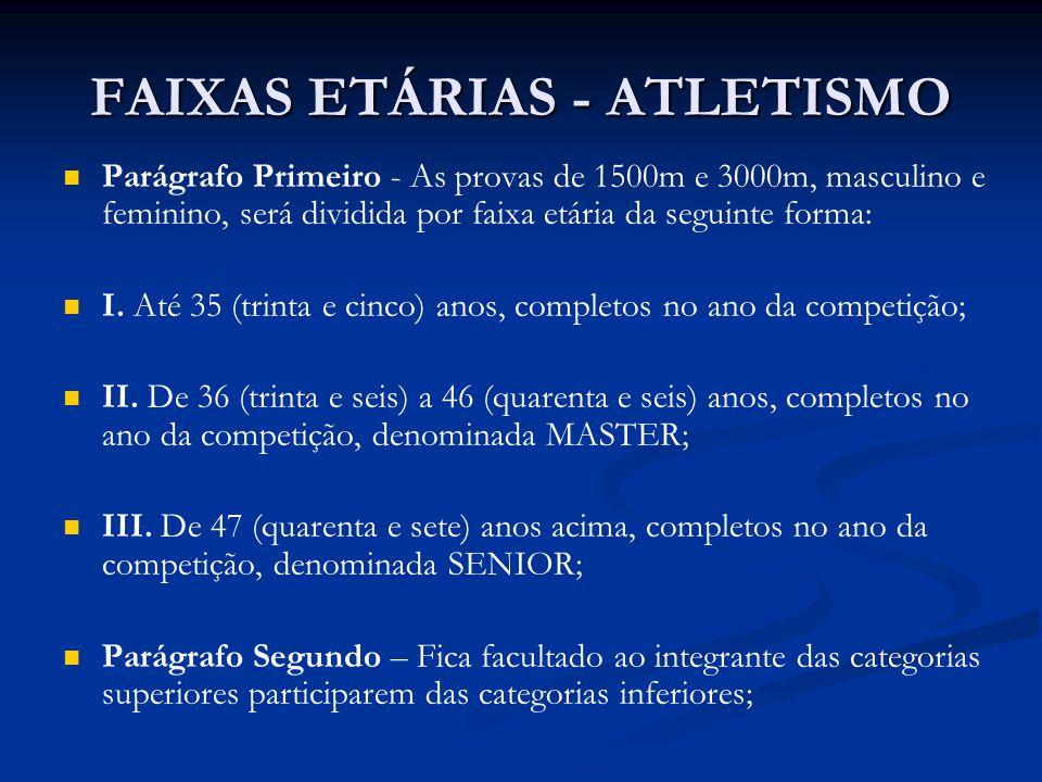 FAIXAS ETÁRIAS - ATLETISMO