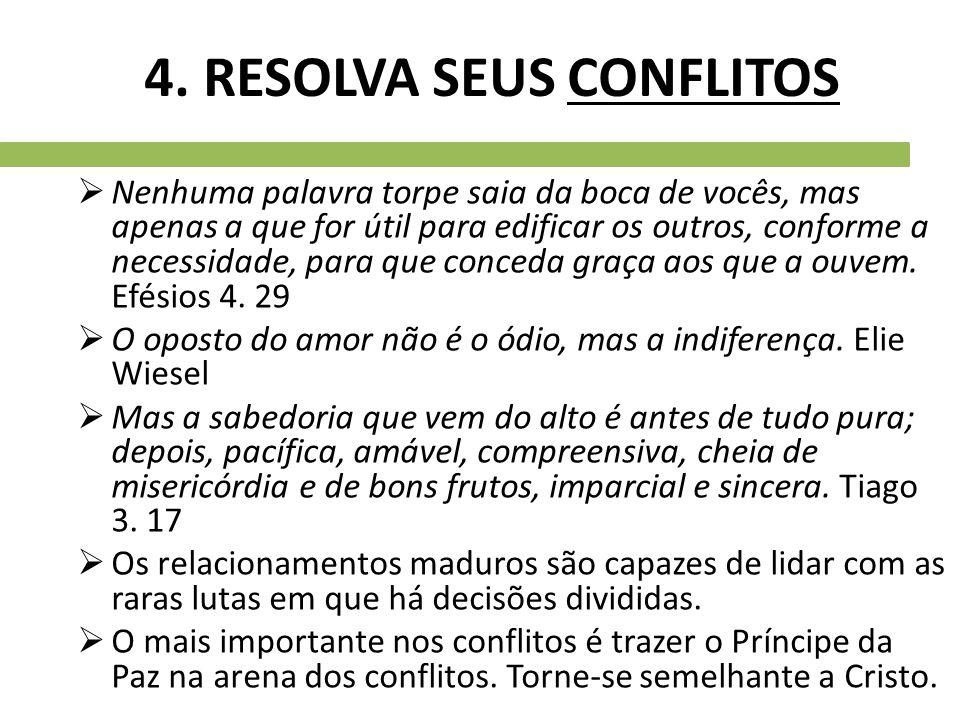 4. RESOLVA SEUS CONFLITOS