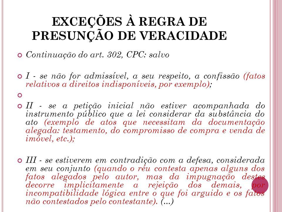 EXCEÇÕES À REGRA DE PRESUNÇÃO DE VERACIDADE