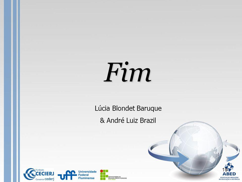 Fim Lúcia Blondet Baruque & André Luiz Brazil