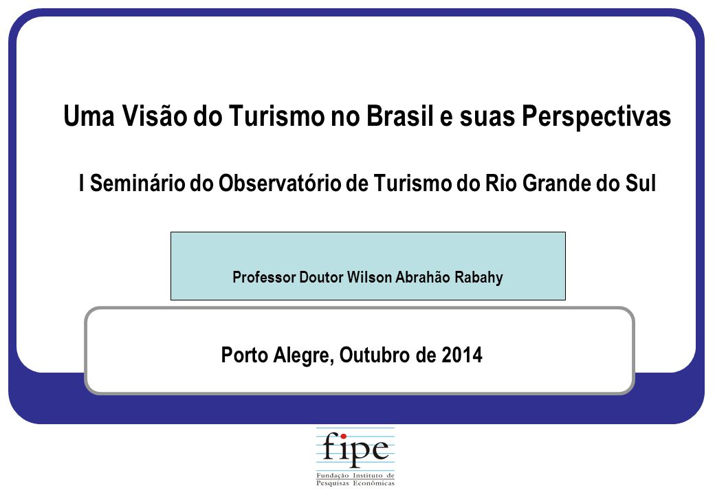 Porto Alegre, Outubro de 2014