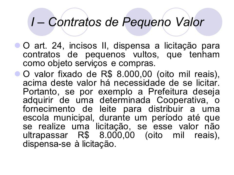 I – Contratos de Pequeno Valor