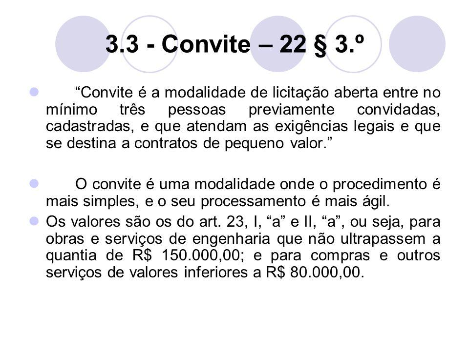 3.3 - Convite – 22 § 3.º