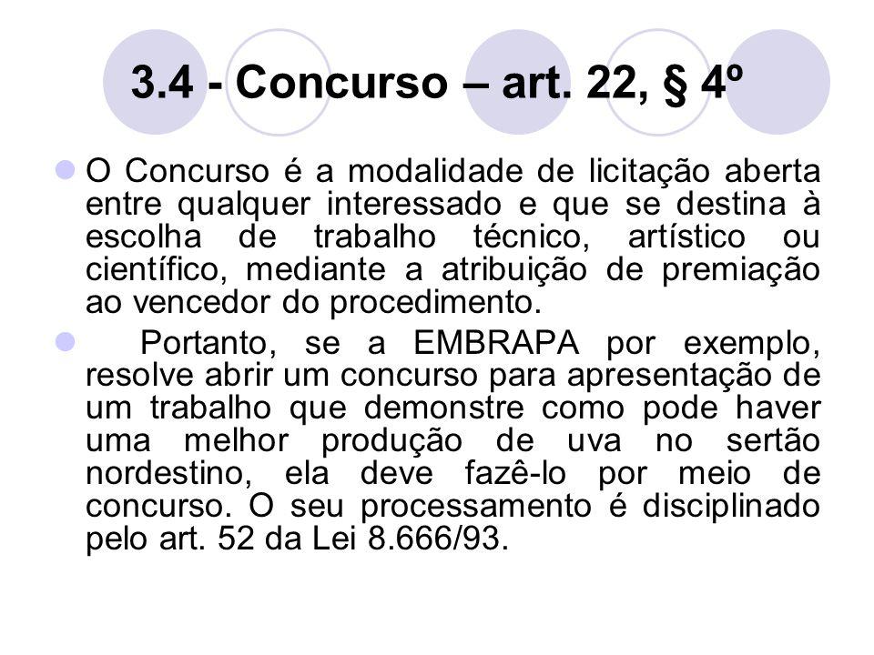 3.4 - Concurso – art. 22, § 4º